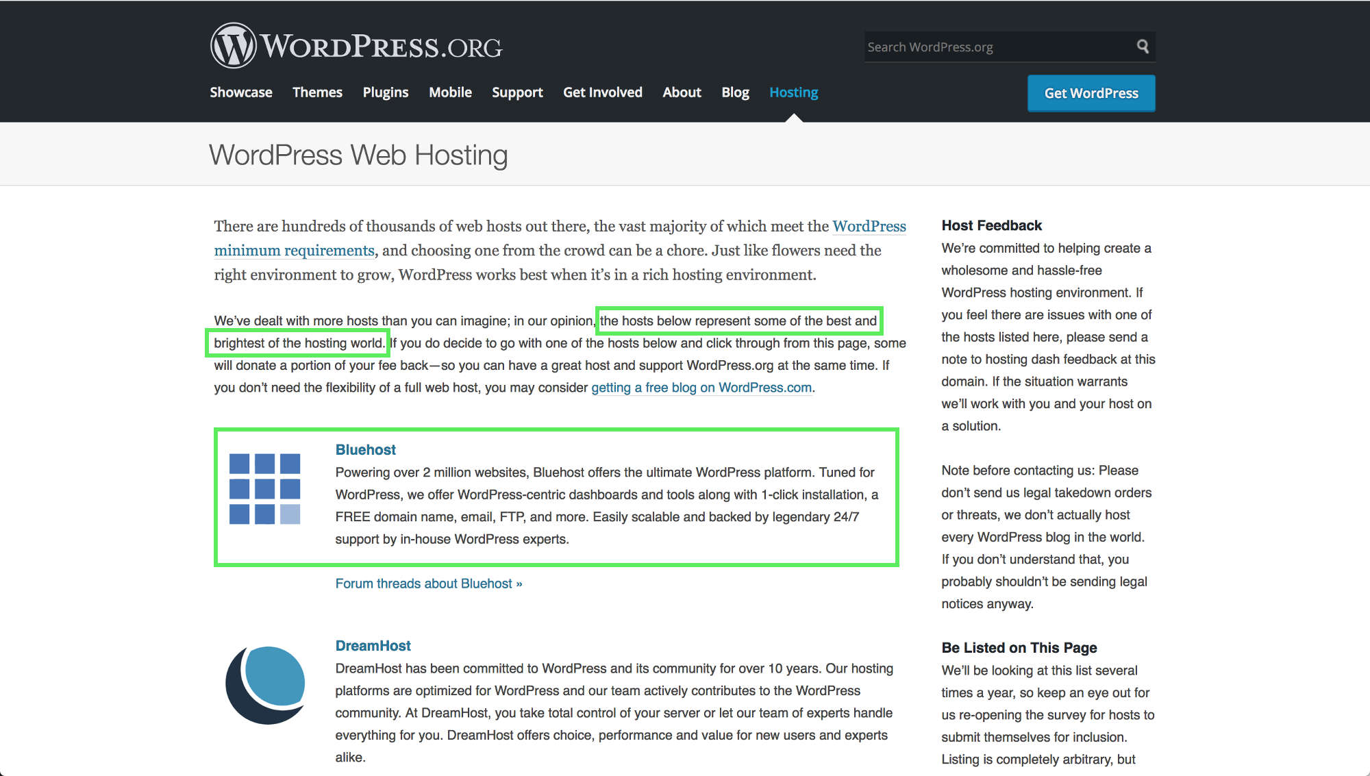 Bluehost ranks as WordPress.org's #1 recommended hosting solution for anyone looking to create a WordPress website as it is tuned perfectly for the platform.